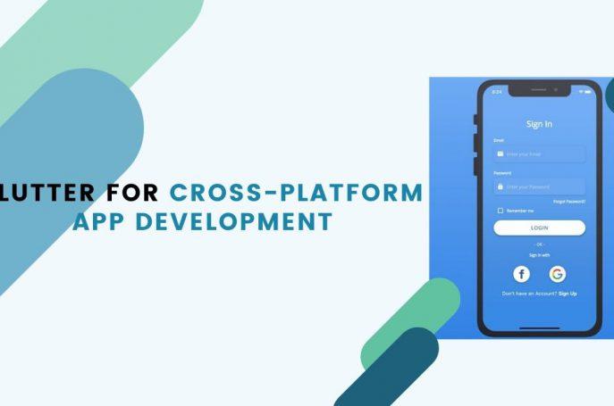 Best Flutter for Cross-Platform App Development